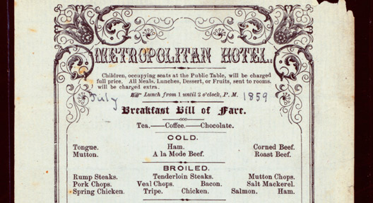 """Breakfast Menu"", Metropolitan Hotel, New York (1851 - 1859), Frank E. Buttolph Collection, New York Public Library"