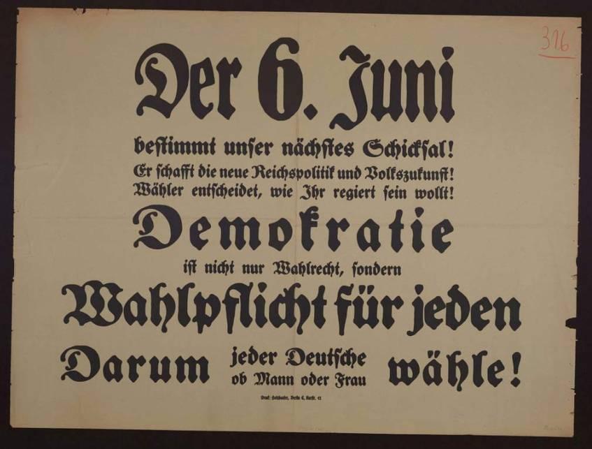 """""""Der 6. Juni bestimmt unser nächstes Schicksal!"""" Allgemeiner Aufruf zur Teilnahme an der Reichstagswahl, Landesarchiv Baden-Württemberg (CC BY 3.0 Deutschland)"""