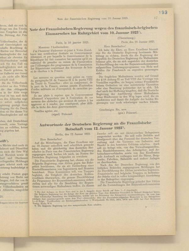 Note der Französischen Regierung wegen des franzöisch-belgischen Einmarschs ins Ruhrgebiet vom 10. Januar 1923, gezeichnet vom französischen Ministerpräsidenten Raymond Poincaré, in: Urkunden über Besetzung und Räumung des Ruhrgebiets und die Arrêtés der französisch-belgischen Militärbefehlshaber, 2. Folge, bearbeitet von Dr. Werner Vogels, Regierungsrat im Reichsministerium für die besetzten Gebiete, 1925. BArch R 2/50404