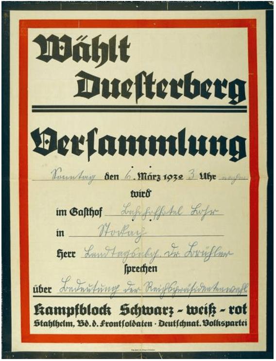 """""""Wählt Duesterberg"""". Einladung des Kampfblocks Schwarz-weiß-rot zur Versammlung in Stockach am 6.3.1932 (Landesarchiv Baden-Württemberg, Abt. Staatsarchiv Freiburg, W 113 Nr. 0107)"""