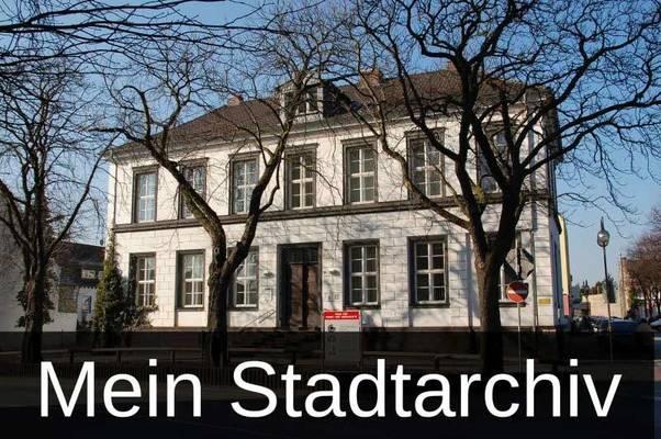 CdV Westfalen-Ruhrgebiet 2019: Mein Stadtarchiv