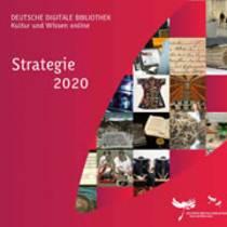 Deutsche Digitale Bibliothek veröffentlicht Strategie 2020
