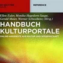 """Neuerscheinung: """"Handbuch Kulturportale – Online-Angebote aus Kultur und Wissenschaft"""""""