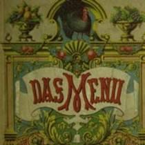 Historische Speisekarten oder Die kuriose Geschichte der Frank E. Buttolph