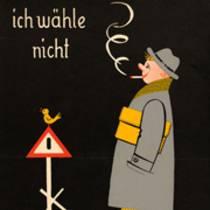 Von Politkabarett und den Gefahren des Nichtwählens: Historische Wahlplakate in der Deutschen Digitalen Bibliothek